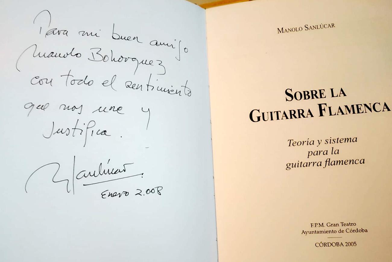 Dedicatoria de Manolo Sanlúcar en su libro 'Sobre la guitarra flamenca' al autor de este artículo.