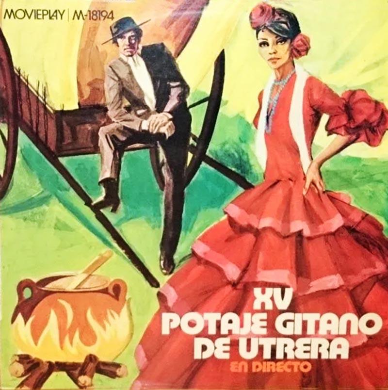 Portada del álbum XV Potaje Gitano de Utrera, 1971.