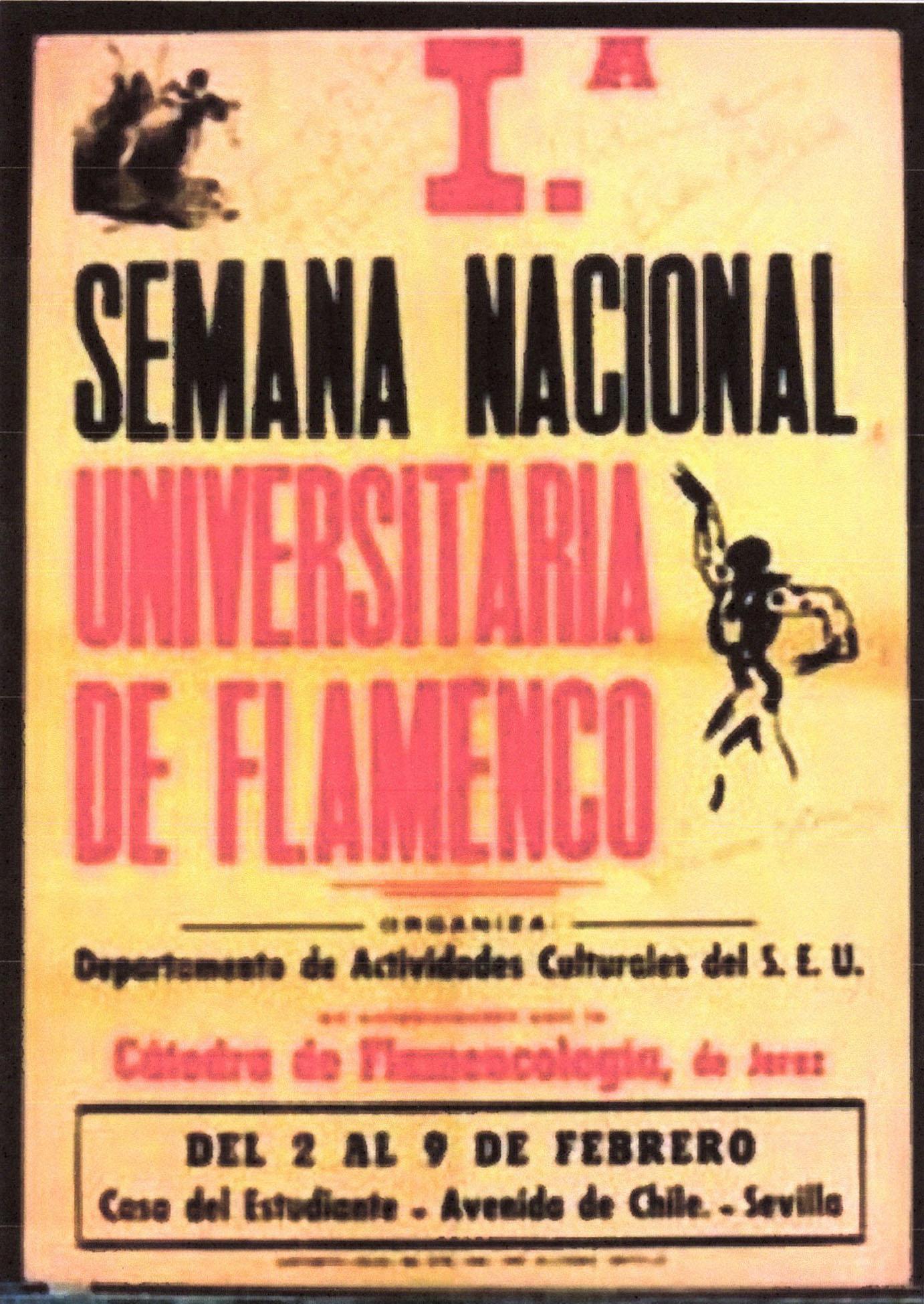 Cartel de la I Semana Universitaria de Flamenco. Universidad de Sevilla, 1964. Archivo José Ignacio Primo.