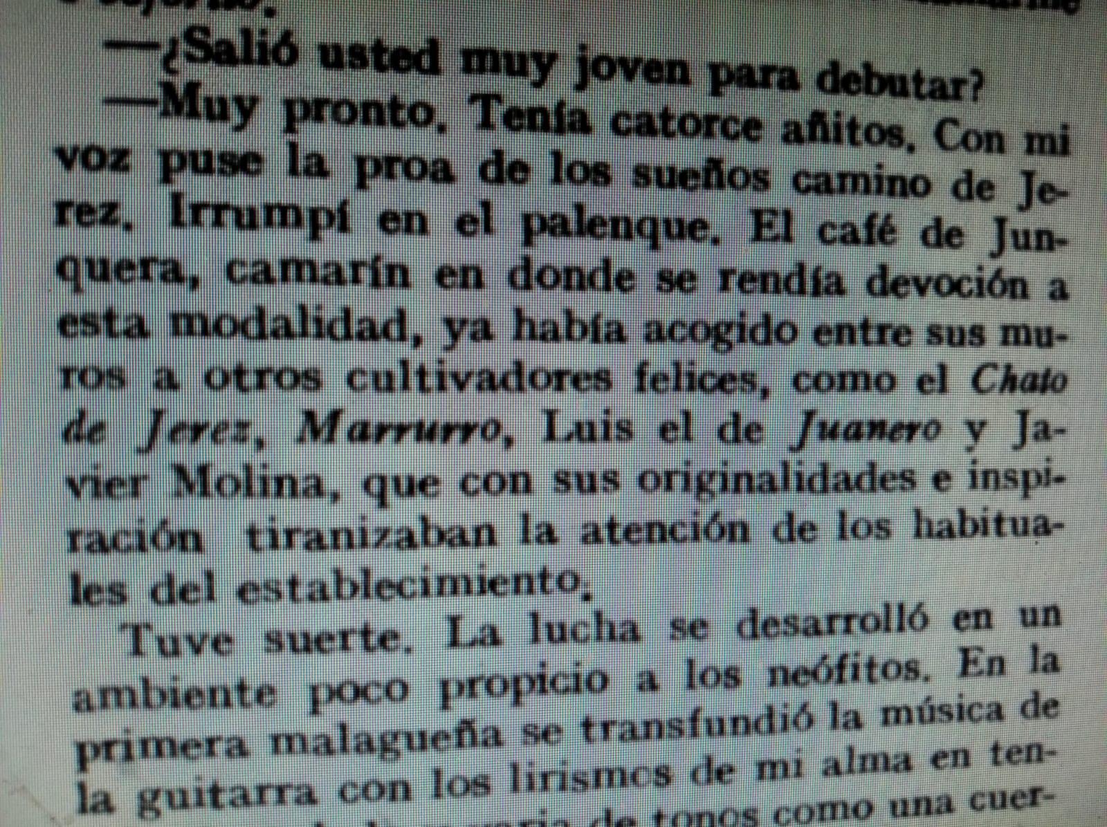 Entrevista a Fosforito de Cádiz, de 1931, en Estampa, donde asegura que el Marrurro cantó en el café de Junquera, en el Palenque. Fosforito lo tuvo que escuchar porque en sus inicios estuvo muy vinculado a Jerez.