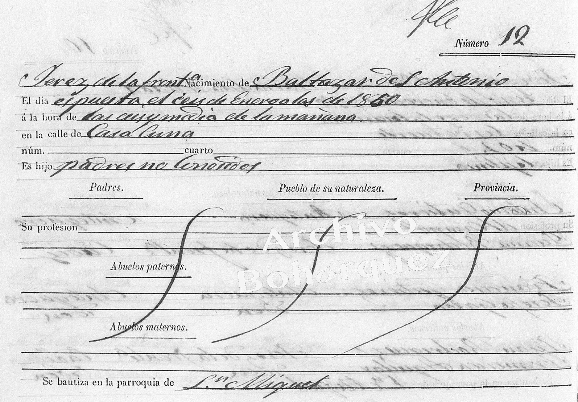 Registro del nacimiento de Antonio Monge, nacido el 6 de enero de 1850 en la Casa Cuna. O entregado por sus verdaderos padres. Archivo Bohorquez.